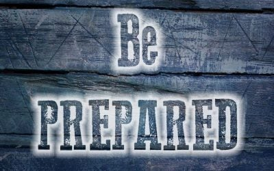 The Importance of Being Prepared