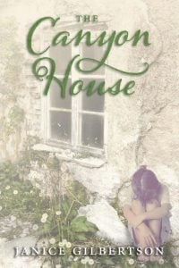 "Janice's new novel, ""The Canyon House"" (Pen-L Publishing)"